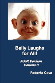 Volume 3 Belly Laughs for All ebook by Roberta Cava