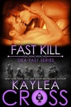 Fast Kill ebook by