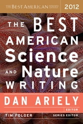 The Best American Science and Nature Writing 2012 ebook by