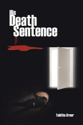 His Death Sentence ebook by Tabitha Greer