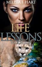 Life Lessons ebook by Melissa F. Hart
