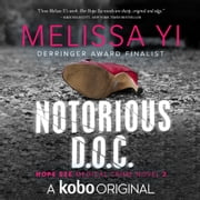 Notorious D.O.C. audiobook by Melissa Yi, Melissa Yuan-Innes