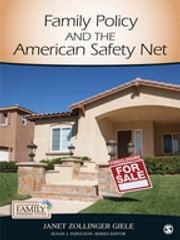 Family Policy and the American Safety Net - SAGE Publications ebook by Dr. Janet Zollinger Giele
