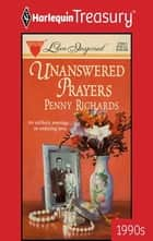 Unanswered Prayers ebook by Penny Richards