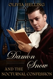 Damon Snow and the Nocturnal Confession - (Damon Snow #4) ebook by Olivia Helling