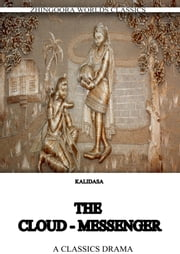 The Cloud-Messenger ebook by Kalidasa