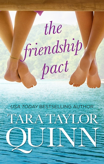 The Friendship Pact ebook by Tara Taylor Quinn