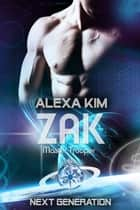 Zak (Master Trooper - The next Generation) Band 10 eBook by Alexa Kim