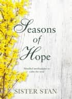 Seasons of Hope ebook by Stanislaus Kennedy