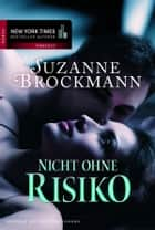 Nicht ohne Risiko - Romantic Suspense ebook by Suzanne Brockmann