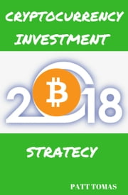 Cryptocurrency Investment 2018