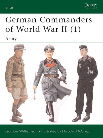 German Commanders of World War II (1) - Army ebook by Gordon Williamson
