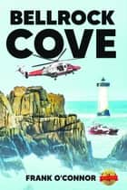 Bellrock Cove ebook by Frank O'Connor