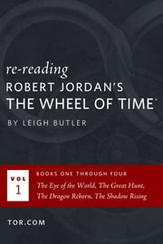 Wheel of Time Reread: Books 1-4 ebook by Leigh Butler