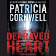 Depraved Heart - A Scarpetta Novel audiobook by Patricia Cornwell