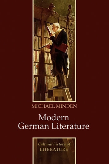 Modern German Literature ebook by Michael Minden