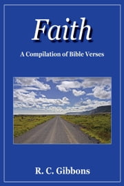 Faith ebook by R. C. Gibbons