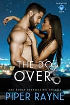 The Do-Over ebook by Piper Rayne