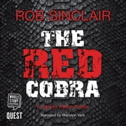The Red Cobra (James Ryker Book 1) audiobook by Rob Sinclair