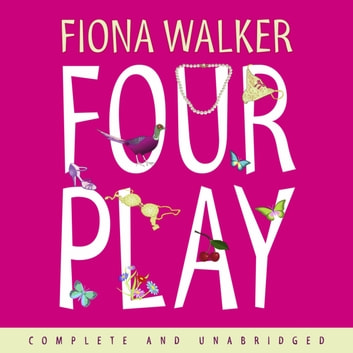 Four Play audiobook by Fiona Walker