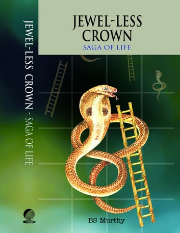 Jewel-less Crown: Saga of Life ebook by BS Murthy