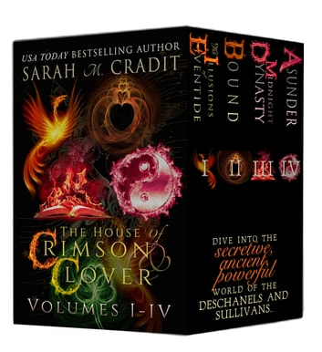 The House Of Crimson & Clover Box Set Volumes I-IV - A House of Crimson & Clover Boxed Set ebook by Sarah M. Cradit