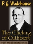 The Clicking Of Cuthbert (Mobi Classics)