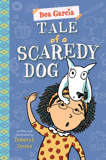 Tale of a Scaredy-Dog ebook by Deborah Zemke