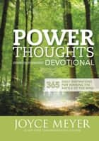 Power Thoughts Devotional ebook by Joyce Meyer