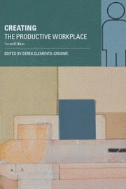 Creating the Productive Workplace ebook by Clements-Croome, Derek