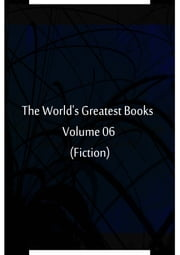 The World's Greatest Books Volume 06 (Fiction) ebook by Hammerton and Mee