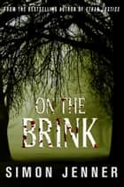 On The Brink ebook by Simon Jenner