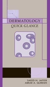 Dermatology Quick Glance - Quick Glance ebook by Saeed Jaffer,Abrar Qureshi