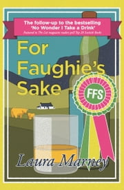 For Faughie's Sake ebook by Laura Marney