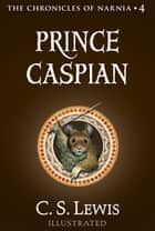 Prince Caspian - The Return to Narnia ebook by Pauline Baynes, C. Lewis