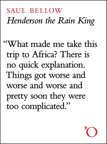Henderson the Rain King ebook by Saul Bellow