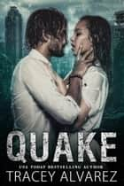 Quake ebook by Tracey Alvarez