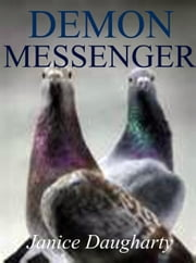 Demon Messenger ebook by Janice Daugharty