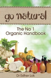 Go Natural ebook by Dr Esther Lok