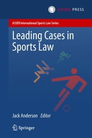 Leading Cases in Sports Law ebook by Jack Anderson