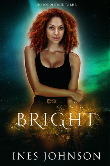 Bright ebook by Ines Johnson
