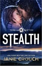 Stealth ebook by Janie Crouch