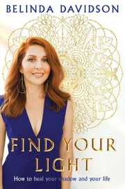 Find Your Light ebook by Belinda Davidson