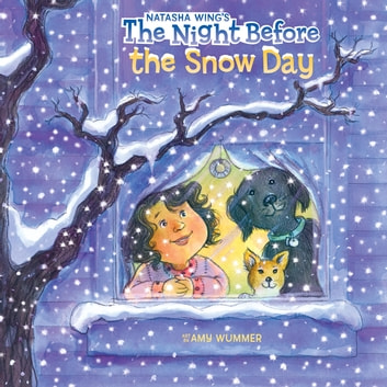 The Night Before the Snow Day ebook by Natasha Wing