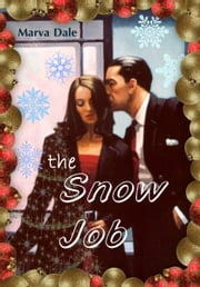The Snow Job ebook by Marva Dale