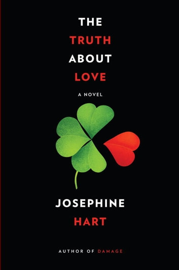 The Truth About Love ebook by Josephine Hart