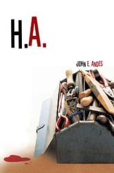 H. A. ebook by John E. Andes