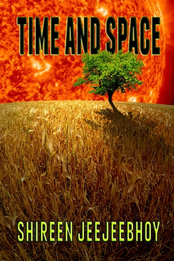 Time and Space ebook by Shireen Jeejeebhoy