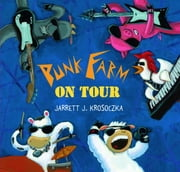 Punk Farm on Tour ebook by Jarrett J. Krosoczka