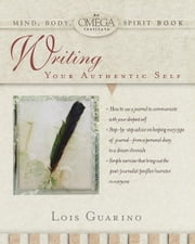 Writing Your Authentic Self ebook by Lois Guarino